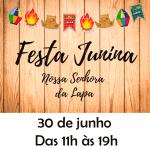 Venha participar da nossa Festa Junina!